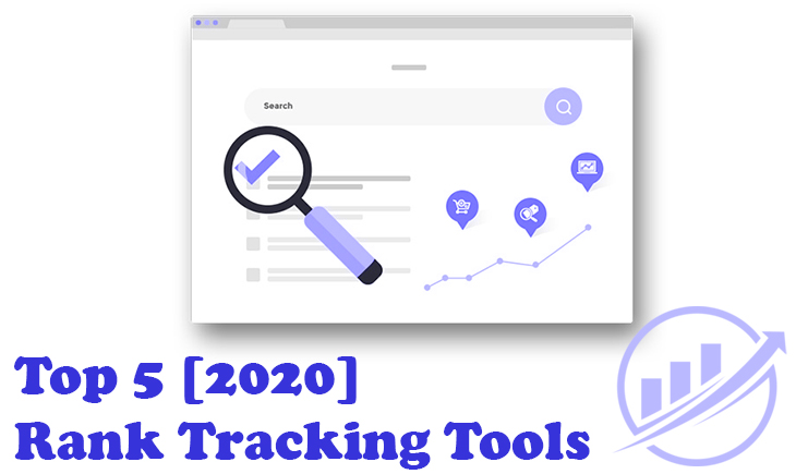 Top 5 Rank Tracking Tools You Should Use