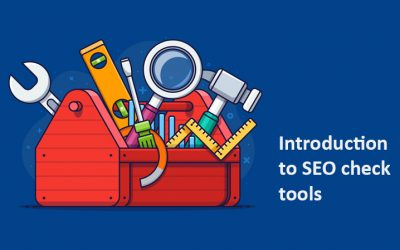 Introduction to SEO check tools