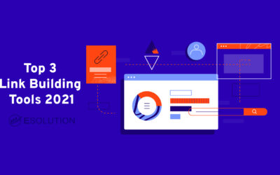 3 Link Building Tools You Need to Know in 2021(And How to Use Them)