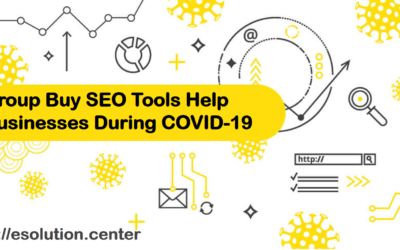How Group Buy SEO Tools Could Help Businesses During COVID-19 Pandemic?