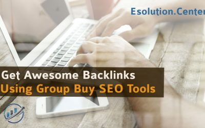 How to Get Awesome Backlinks Using Group Buy SEO Tools?